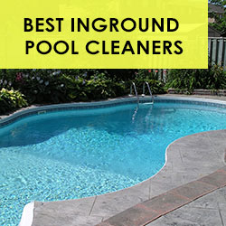 Best Inground Pool Cleaner Reviews Editors Choice Top 6